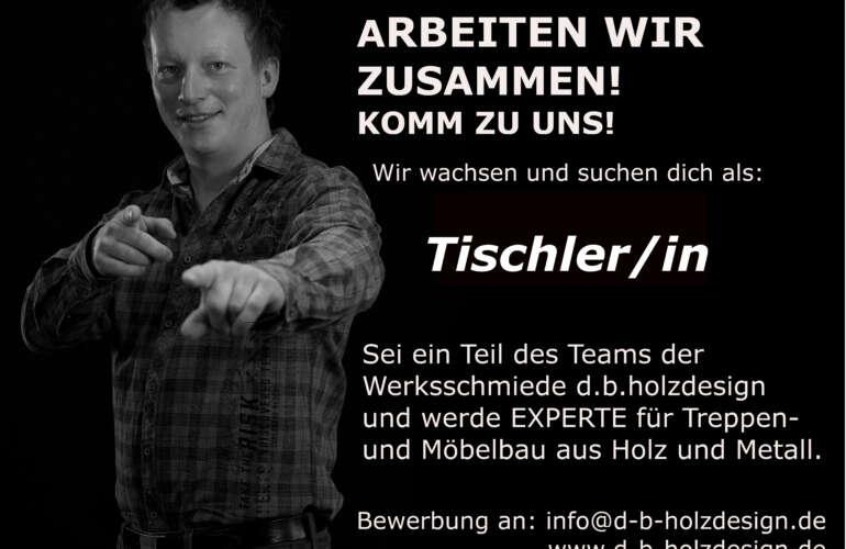 Sei ein Teil des Teams der Werksschmiede d.b.holzdesign